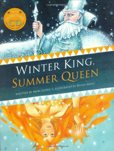 Winter King, Summer Queen PB w CD: Mary Lister