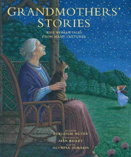 9781846860102: Grandmothers' Stories: Wise Woman Tales from Many Cultures (Book & CD)