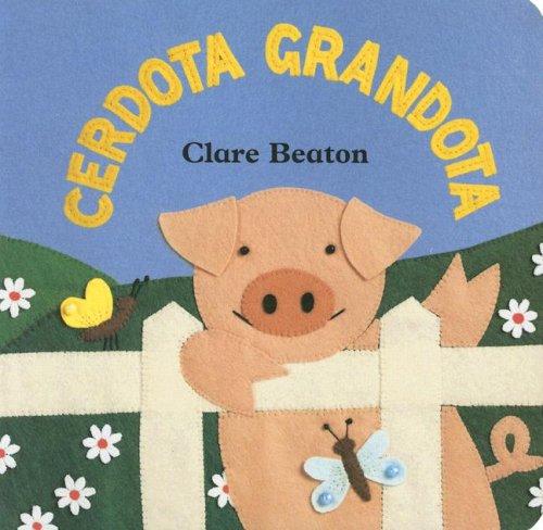 9781846860188: Cerdota Grandota/ How Big Is a Pig