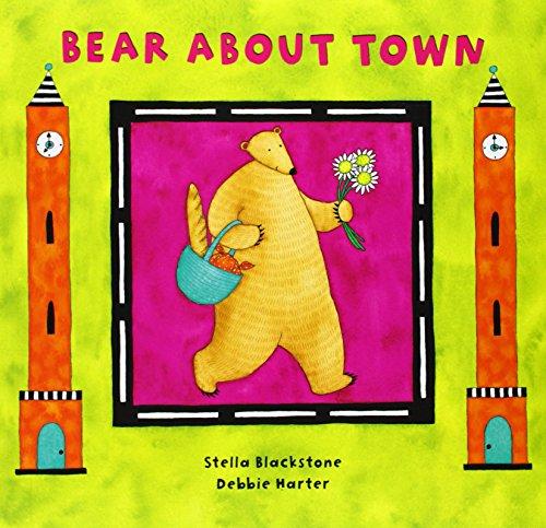 Bear About Town (Bear Book S): Stella Blackstone