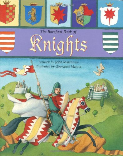 9781846860348: The Barefoot Book of Knights