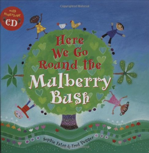 9781846860355: Here We Go Round the Mulberry Bush (A Barefoot Singalong)