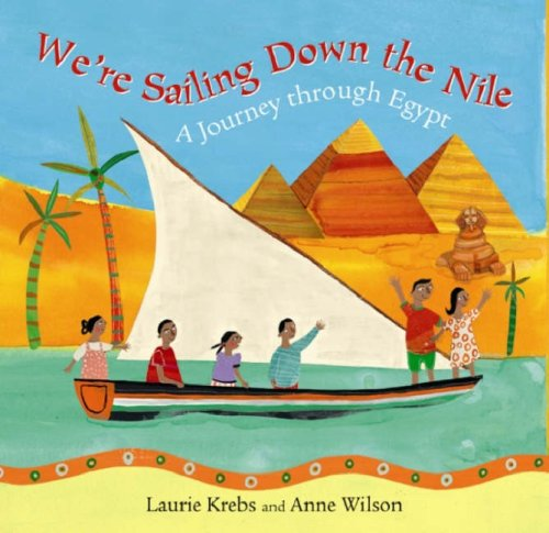 9781846860393: We're Sailing Down the Nile: A Journey Through Egypt