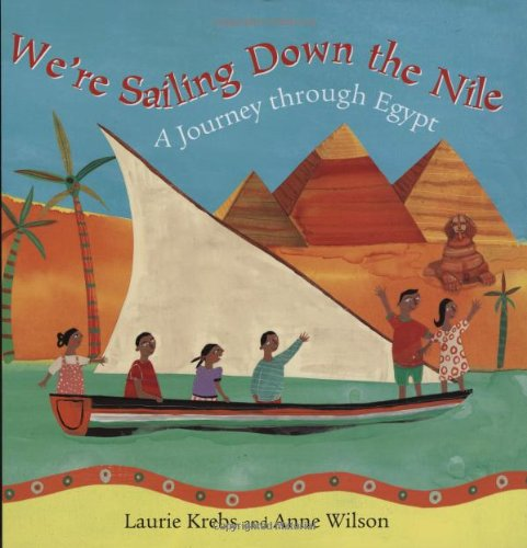 9781846860409: We're Sailing Down the Nile (Travel the World)