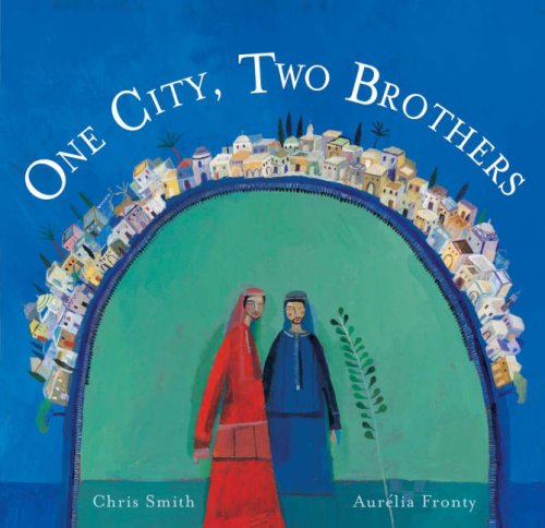 9781846860416: One City, Two Brothers