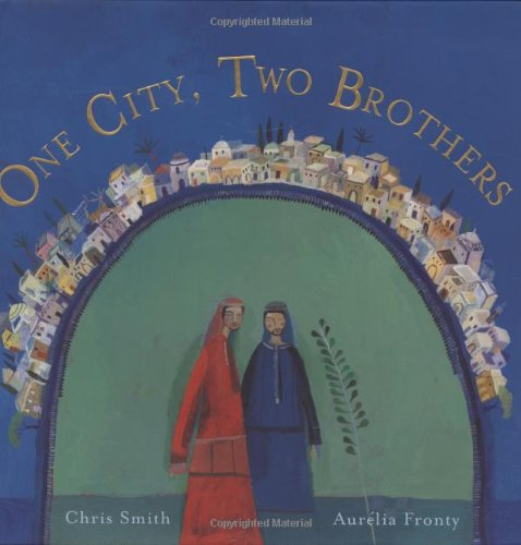 9781846860423: One City, Two Brothers