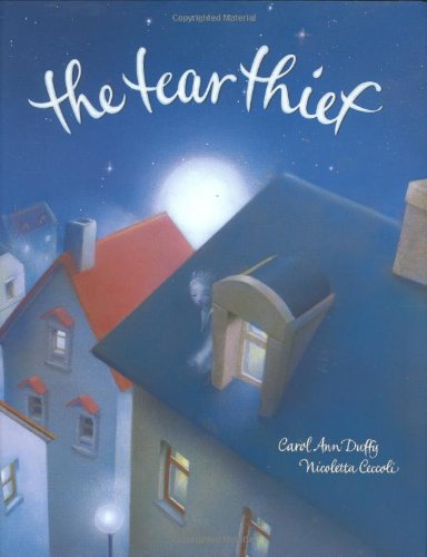 The Tear Thief: Carol Ann Duffy