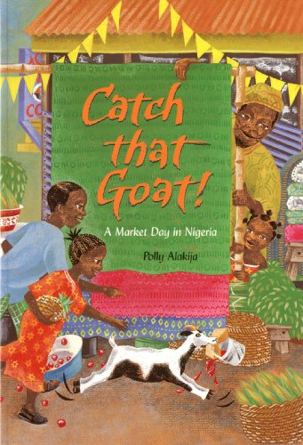 9781846860560: Catch That Goat!: A Counting Tale from Nigeria