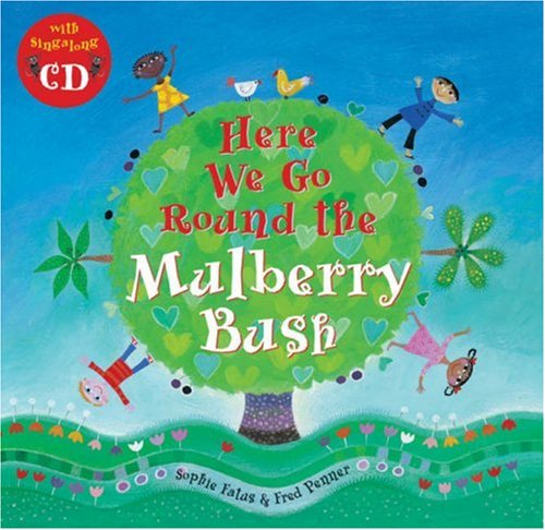 9781846860799: Here We Go Round the Mulberry Bush (Sing Along) (Book & CD)