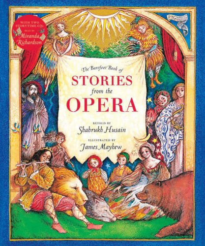 9781846860973: The Barefoot Book of Stories from the Opera (Barefoot Collections)
