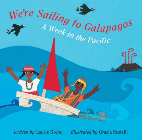 9781846861017: We're Sailing to Galapagos: A Week in the Pacific