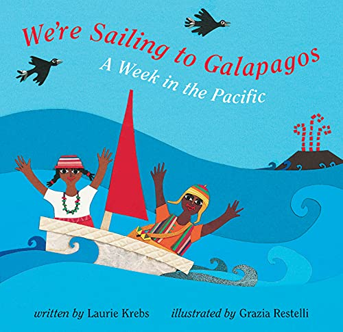 9781846861024: We're Sailing to Galapagos