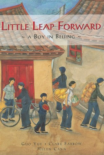 Little Leap Forward: A Boy in Beijing: Clare Farrow, Guo Yue