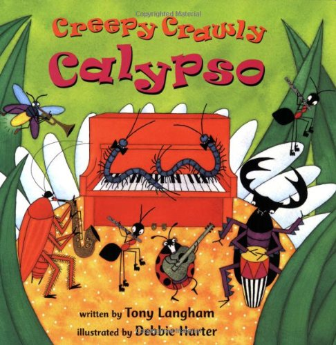 Creepy Crawly Calypso: Tony Langham