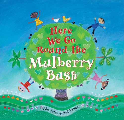 9781846861895: Here We Go Round the Mulberry Bush