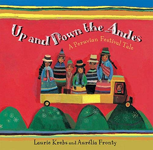 9781846862038: Up and Down the Andes (Travel the World)