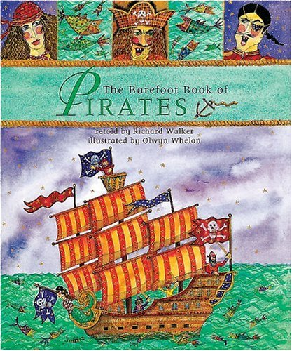 9781846862366: The Barefoot Book of Pirates