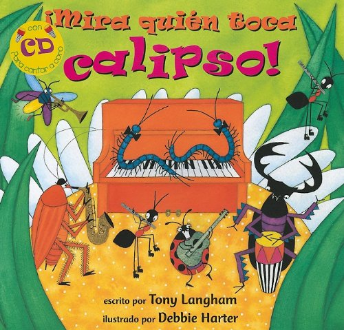 9781846862809: Mira quien toca calipso!/Creepy Crawly Calypso (Fun First Steps) (Spanish Edition) (Paperback with CD)