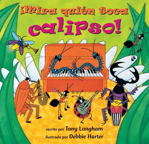 9781846862816: Mira quien toca calipso!/Creepy Crawly Calypso (Fun First Steps) (Spanish Edition)