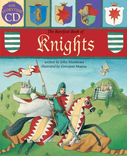 9781846863073: Barefoot Book of Knights (Tell Me a Story) (Hardcover with CD)