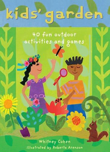 Kids' Garden: Cohen, Whitney; Life Lab Science Programme