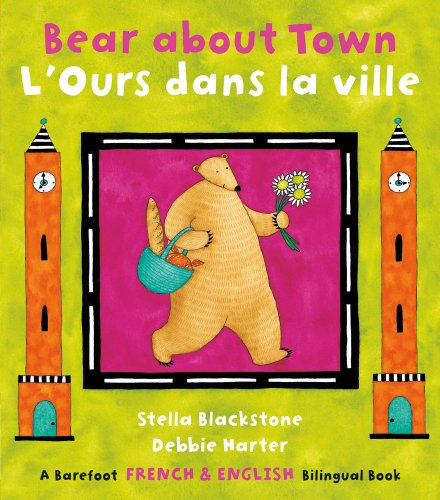 9781846863769: Bear about Town (Bilingual English/French) (Multilingual Edition) (The Bear Series) (French and English Edition)