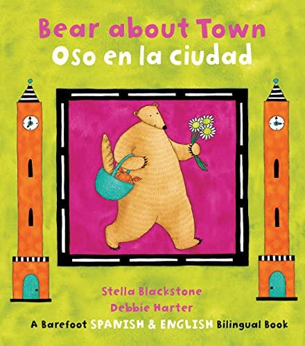 9781846863776: Bear about Town/Oso En La Ciudad (Bilingual English/Spanish) (Multilingual Edition) (The Bear Series) (Spanish and English Edition)