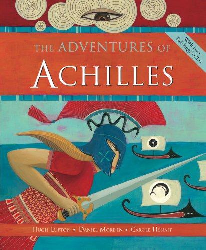 Adventures of Achilles HC w CD (Advanced: Hugh Lupton; Daniel