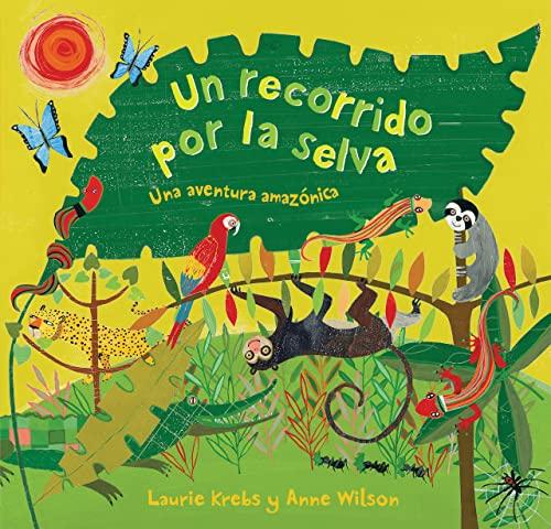 9781846865510: Un Recorrido por la Selva (Spanish Edition)