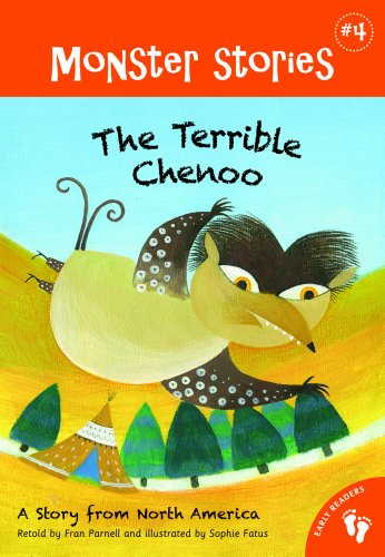 The Terrible Chenoo: A Story from North America (Monster Stories): Fran Parnell