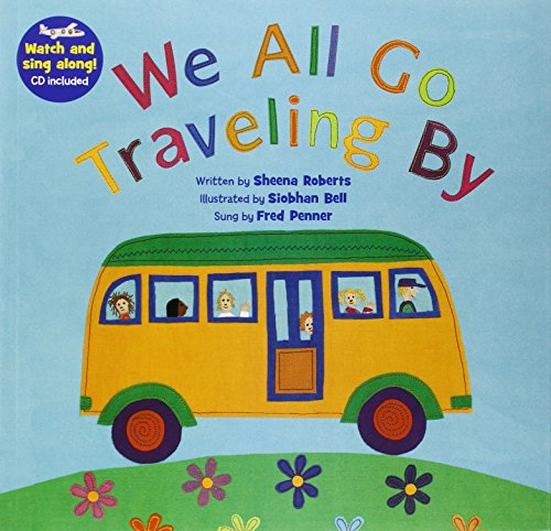 We All Go Traveling by [With CD (Audio)] (A Barefoot Singalong): Roberts, Sheena