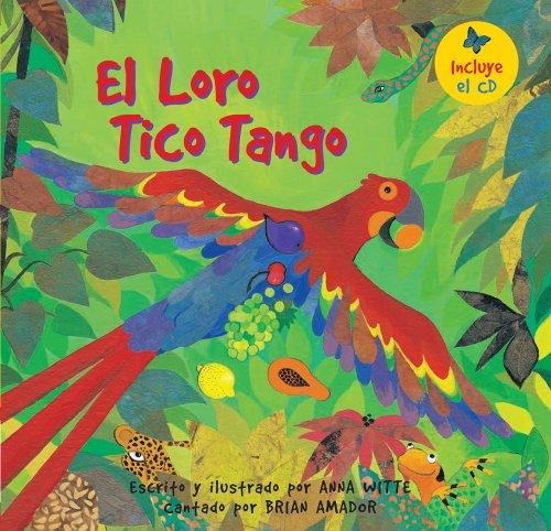 9781846866708: El loro tico tango