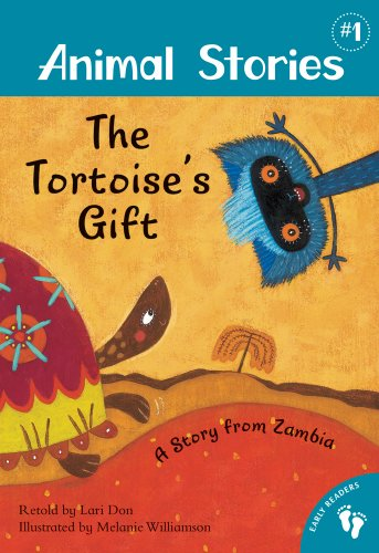 The Tortoise's Gift: A Story from Zambia (Animal Stories)