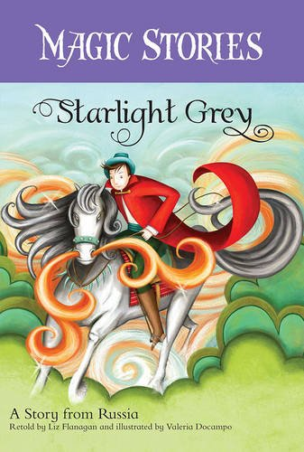 9781846867781: Starlight Grey: A Story from Russia (Magic Stories)