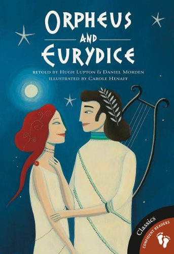Orpheus and Eurydice (Greek Myths): Lupton, Hugh, Morden,