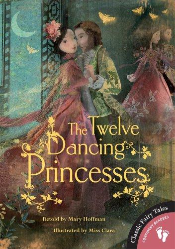 9781846868382: The Twelve Dancing Princesses (Classic Fairy Tales)
