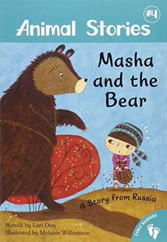 Masha and the Bear: A Story from: Don, Lori