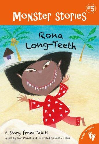 Rona Long-Teeth (Monster Stories): Sophie Fatus, Fran Parnell