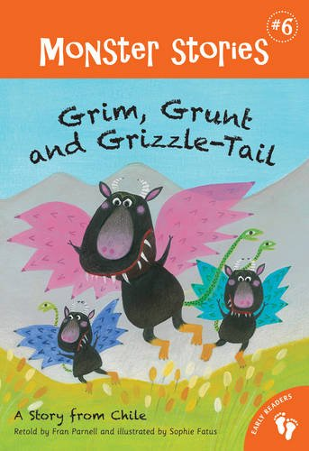 9781846869099: Grim, Grunt and Grizzle-Tail (Monster Stories)
