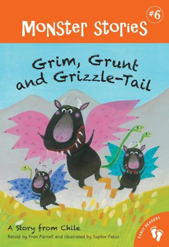9781846869105: Grim, Grunt and Grizzle-Tail (Monster Stories)