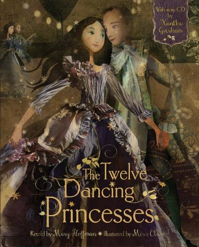 The Twelve Dancing Princesses Hc W CD: Hoffman, Mary