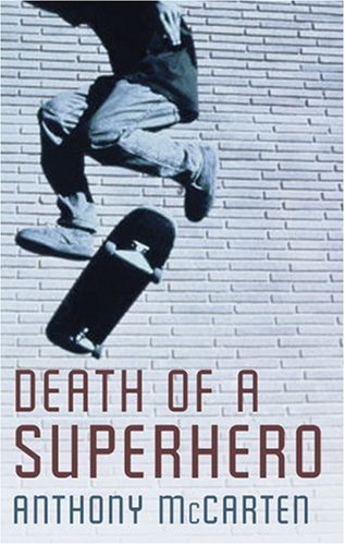 9781846880032: Death of a Superhero