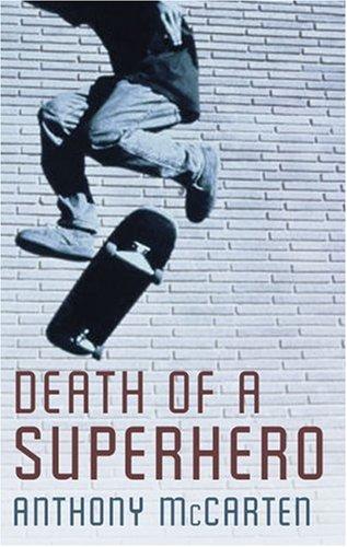 9781846880032: Death of a Superhero