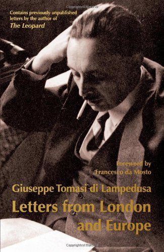 Letters from London and Europe (1925-30): Giuseppe Tomasi di