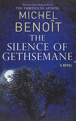 9781846881794: The Silence of Gethsemane