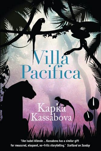 9781846881862: Villa Pacifica. Kapka Kassabova