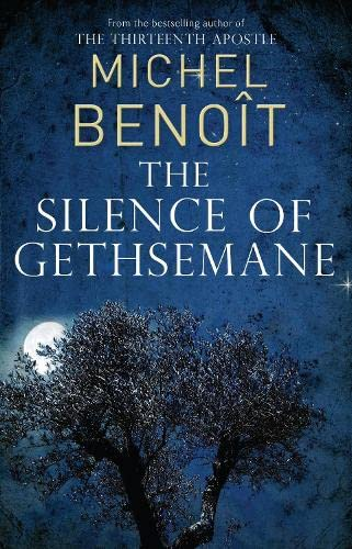 9781846882401: The Silence of Gethsemane