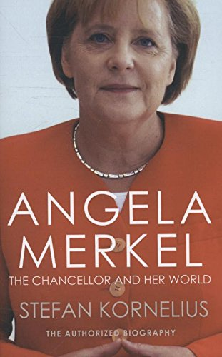 Angela Merkel: The Authorized Biography (Paperback)