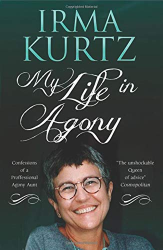 9781846883118: My Life in Agony: Confessions of a Professional Agony Aunt