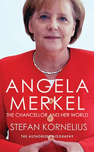 9781846883187: Angela Merkel: The Chancellor and Her World